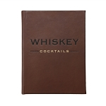 Whiskey Cocktails Recipe Book