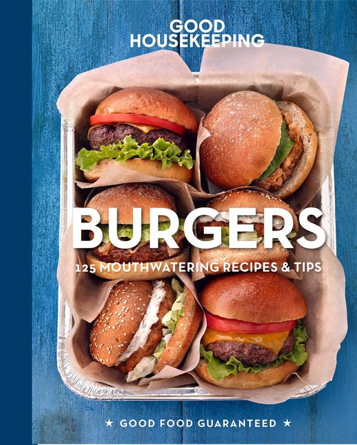 Good Housekeeping Burgers Cookbook