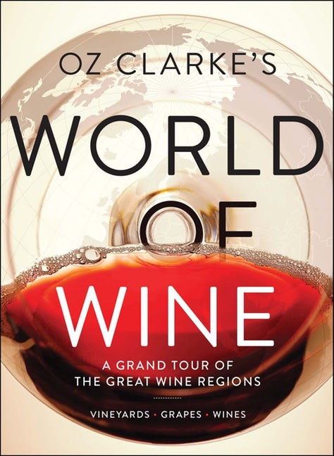 Oza Clarke's World of Wine