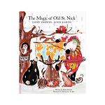 Vietri Old St. Nick The Magic of Old St. Nick: Good Friends, Good Earth Children's Book